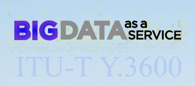 استاندارد کلان داده مبتنی بر رایانش ابری (ITU-T Y.3600)